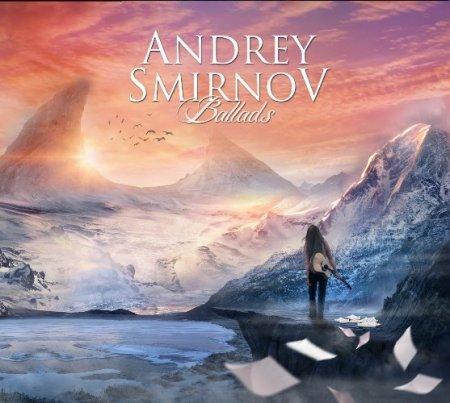 ANDREY SMIRNOV - BALLADS 2017